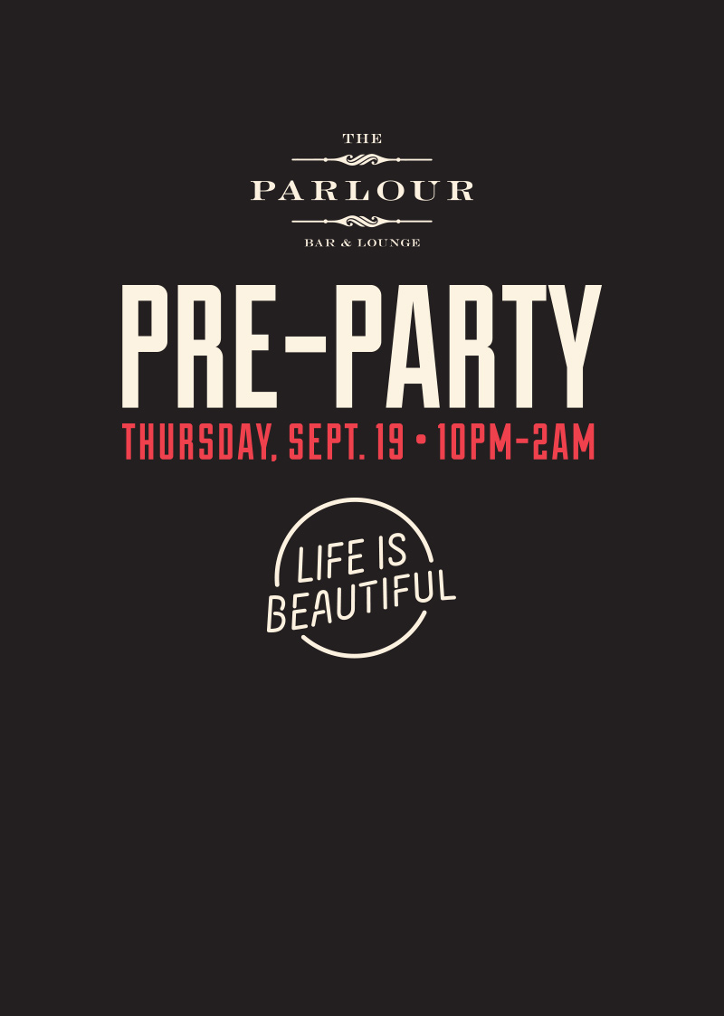Life is Beautiful Pre Party